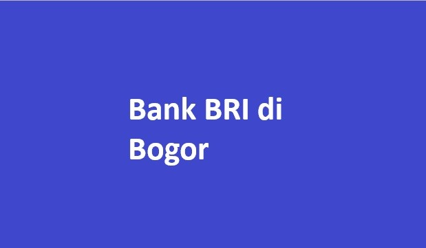 bank bri di bogor