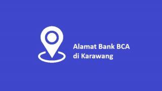 Bank BCA di Karawang, Alamat dan No. Telp
