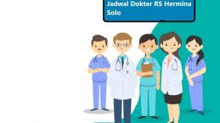 Jadwal Dokter RS Hermina Solo (Surakarta)