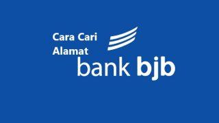 Cara Cari Alamat Bank BJB Terdekat