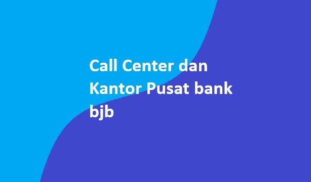 call center dan kantor pusat bank bjb