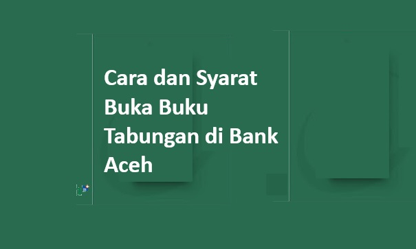 cara dan syarat buka rekening bank aceh