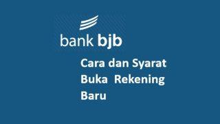 Syarat Buka Rekening bank bjb dan Cara Buka Rekening Online