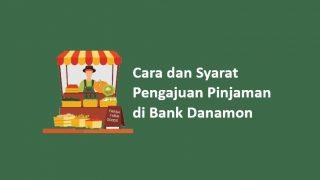 Cara dan Syarat Pinjaman Bank Danamon Untuk Usaha