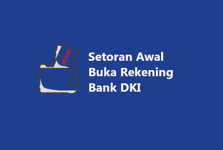 setoran awal bank dki