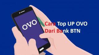 Cara Top Up OVO Lewat Bank BTN Terbaru